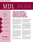 MDL Mass Tort & Class Action Monitor